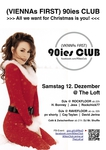 eventimage von 90ies Club: All we want for Christmas is you!